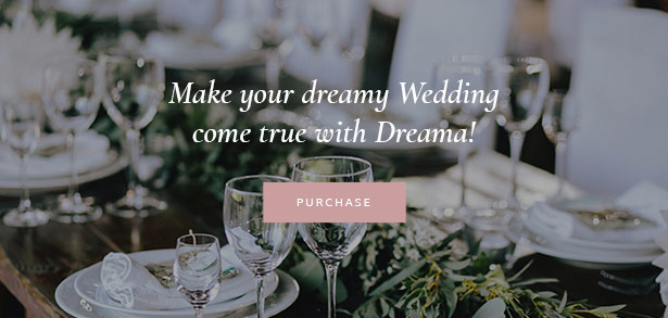 Dreama Amazing Engagement & Wedding Planner WordPress Theme