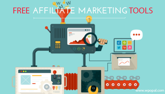 5 Free Tools Support Affiliate Marketing Effectively